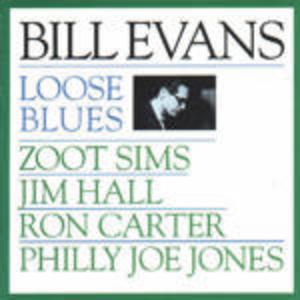 CD Loose Blues di Bill Evans