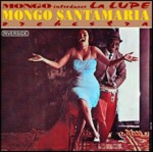 CD Mongo Introduces La Lupe di Mongo Santamaria