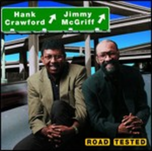 CD Road Tested Hank Crawford , Jimmy McGriff