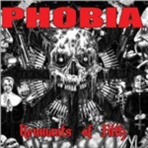 CD Remnants of Filth di Phobia