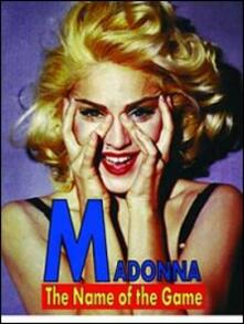 Madonna. The Name of the Game (DVD) - DVD di Madonna