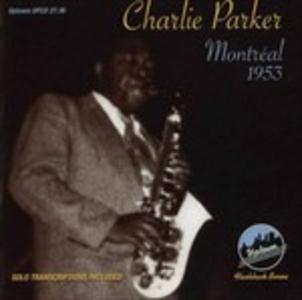 CD Montreal 1953 di Charlie Parker