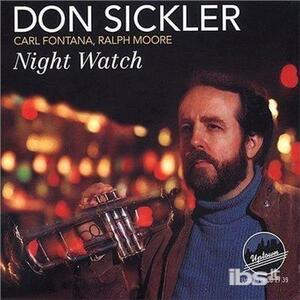 Night Watch - CD Audio di Carl Fontana,Don Sickler,Ralph Moore