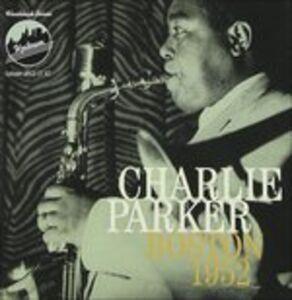Foto Cover di Boston 1952, CD di Charlie Parker, prodotto da Uptown