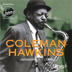 Jamestown, N.Y. 1958 - CD Audio di Coleman Hawkins