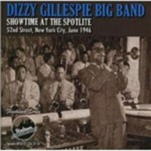 CD Showtime at the Spotlite 52nd Street, New York City June 1946 di Dizzy Gillespie