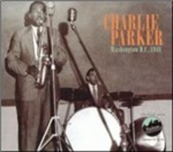 CD Washington DC 1948 di Charlie Parker