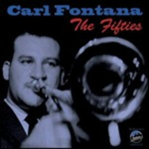 CD The Fifties di Carl Fontana