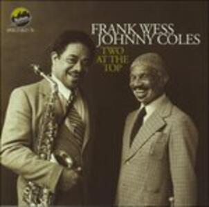 Two at the Top - CD Audio di Johnny Coles,Frank Wess