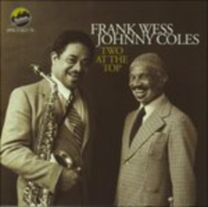 CD Two at the Top Johnny Coles , Frank Wess