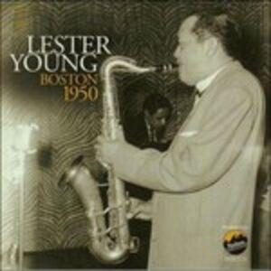 CD Boston 1950 di Lester Young
