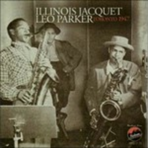 CD Toronto 1947 di Illinois Jacquet