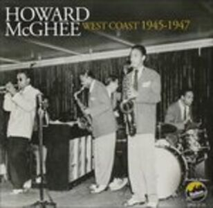 CD West Coast 1945-1947 di Howard McGhee