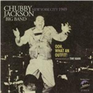 Ooh, What an Outfit! - CD Audio di Chubby Jackson