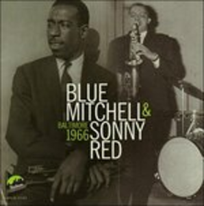 CD Baltimore 1966 Blue Mitchell , Sonny Red
