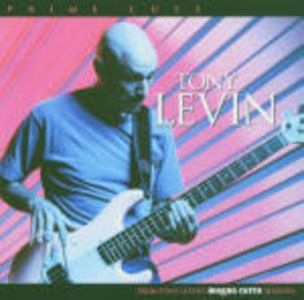 CD Prime Cuts di Tony Levin
