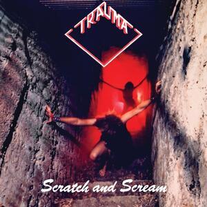 Scratch and Scream - CD Audio di Trauma