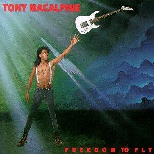 Freedom to Fly - CD Audio di Tony MacAlpine