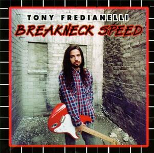 Breakneck Speed - CD Audio di Tony Fredianelli