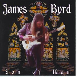 Son Of Man - CD Audio di James Byrd