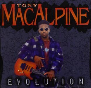 Evolution - CD Audio di Tony MacAlpine