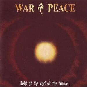 Light at the End of The - CD Audio di War & Peace