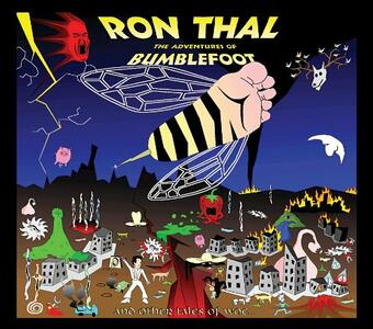 The Adventures of Bumblefoot - Vinile LP di Ron Thal