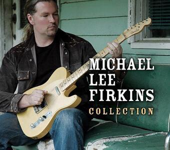 Collection - CD Audio di Michael Lee Firkins