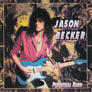 Perpetual Burn - Vinile LP di Jason Becker