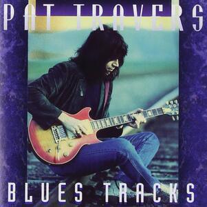 Blues Tracks - CD Audio di Pat Travers