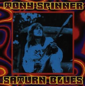 Saturn Blues - CD Audio di Tony Spinner
