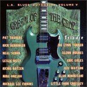 Cream of the Crop - CD Audio di L.A. Blues Authority