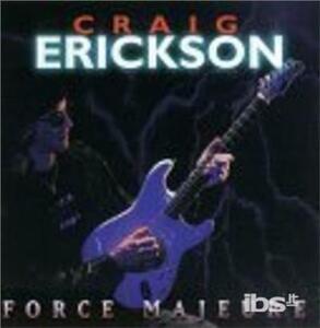 Force Majeure - CD Audio di Craig Erickson