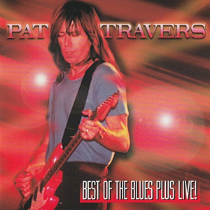 CD Best of the Blues.live di Pat Travers