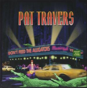 CD Don't Feed the Alligator Pat Travers