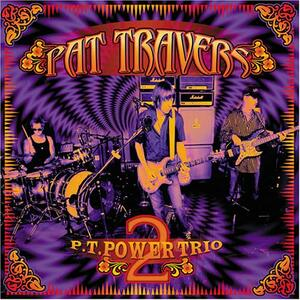 PT Power Trio vol.2 - CD Audio di Pat Travers