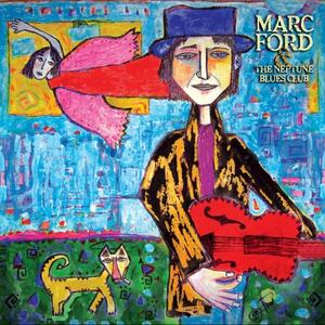 Marc Ford & the Neptune - CD Audio di Marc Ford