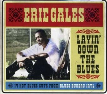 Layin Down the Blues - CD Audio di Eric Gales
