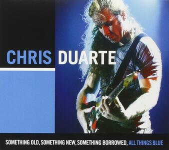 Something Old Something New Something - CD Audio di Chris Duarte
