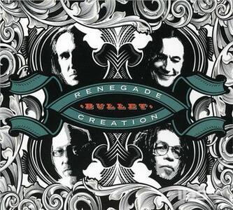 Bullet - CD Audio di Renegade Creation