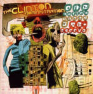 One Nation Under a Re-groove - CD Audio di Clinton Administration
