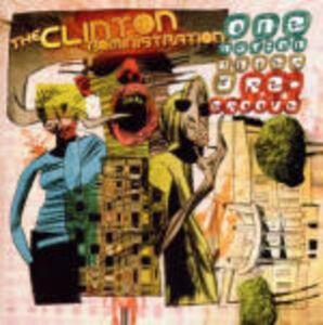 Foto Cover di One Nation Under a Re-groove, CD di Clinton Administration, prodotto da Magna Carta