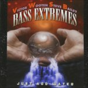 CD Just Add Water di Bass Extremes