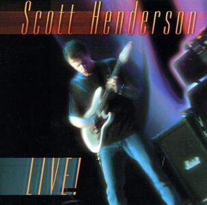 Live - CD Audio di Scott Henderson