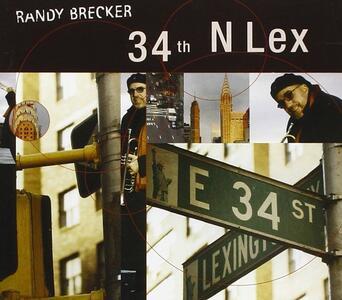 34th N Lex - CD Audio di Randy Brecker