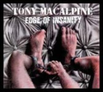 Edge of Insanity - CD Audio di Tony MacAlpine