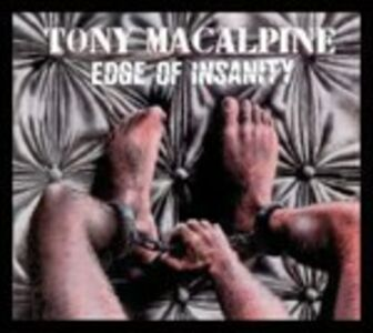 CD Edge of Insanity di Tony MacAlpine