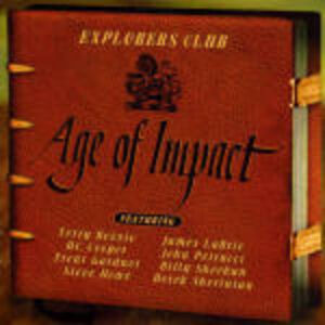 Foto Cover di Age of Impact, CD di Explorers Club, prodotto da Magna Carta