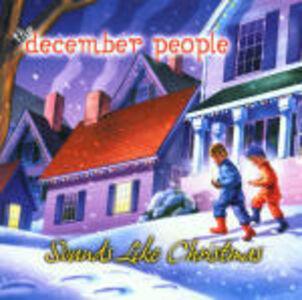 CD Sounds Like Christmas di December People