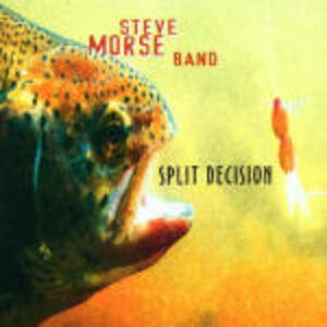 CD Split Decision di Steve Morse (Band)